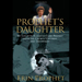 Prophet's Daughter: A Gripping Cautionary Tale