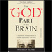 Book Review: The God Part of the Brain