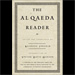 Book Review: The Al Qaeda Reader