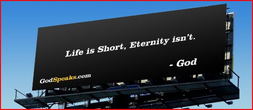 life-is-short-eternity-isnt